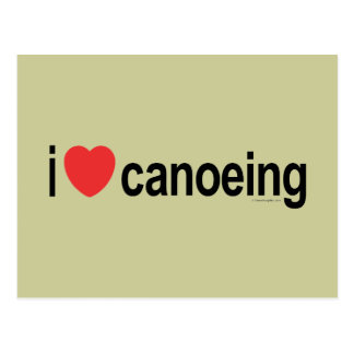I Love Canoeing Postcard
