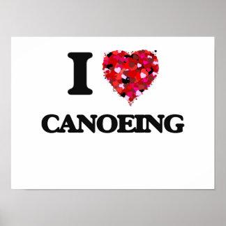 I love Canoeing Poster