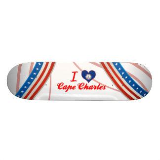 I Love Cape Charles, Virginia Skateboard