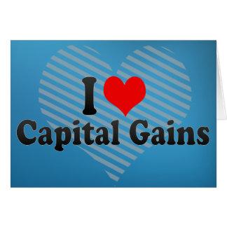 I Love Capital Gains Greeting Card
