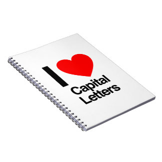 i love capital letters spiral note books