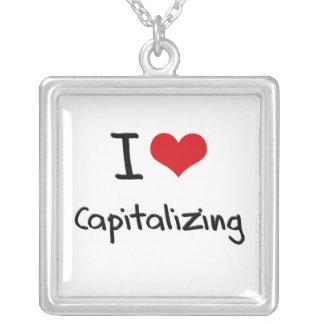 I love Capitalizing Custom Jewelry