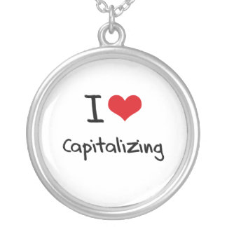 I love Capitalizing Pendant