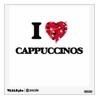 I love Cappuccinos Room Sticker