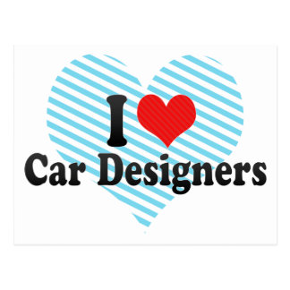 I Love Car Designers Post Card