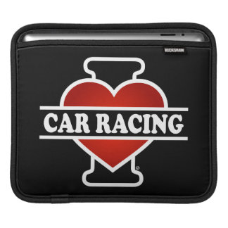 I Love Car Racing Sleeves For iPads
