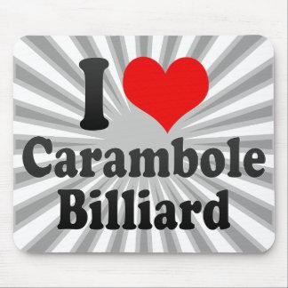 I love Carambole Billiard Mouse Pad