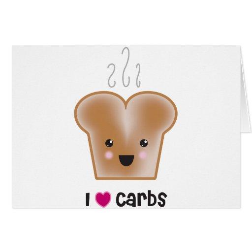 I Love Carbs Greeting Card