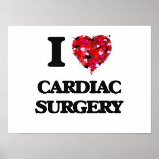 I love Cardiac Surgery Poster