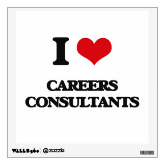 I love Careers Consultants Wall Decor