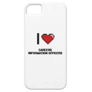 I love Careers Information Officers iPhone 5 Case