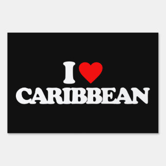 I LOVE CARIBBEAN LAWN SIGN