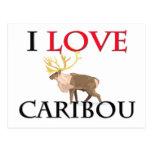 I Love Caribou Post Card