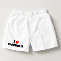 I LOVE CARIBOUS BOXERS