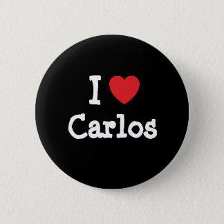 I love Carlos heart custom personalized Button
