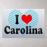 I Love Carolina, Puerto Rico Posters