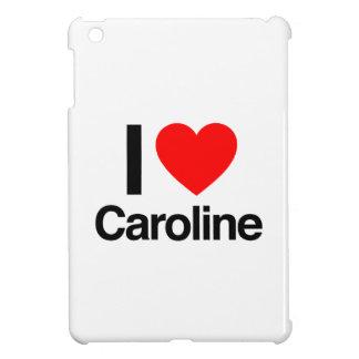 i love caroline cover for the iPad mini