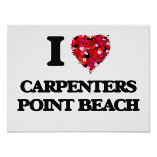 I love Carpenters Point Beach Maryland Poster