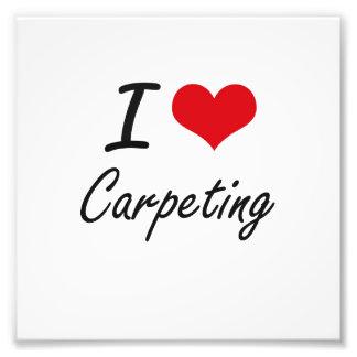 I love Carpeting Artistic Design Photo Print