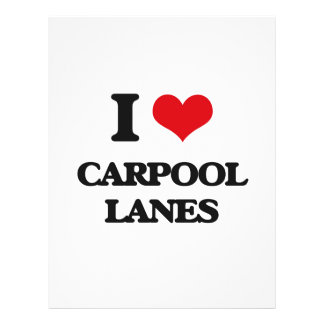 I Love Carpool Lanes Flyer