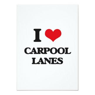 I Love Carpool Lanes 5x7 Paper Invitation Card