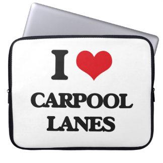 I Love Carpool Lanes Laptop Sleeve