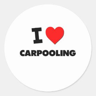 I love Carpooling Classic Round Sticker