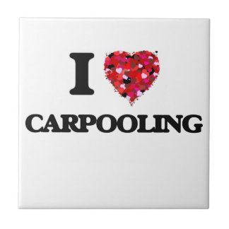 I love Carpooling Small Square Tile
