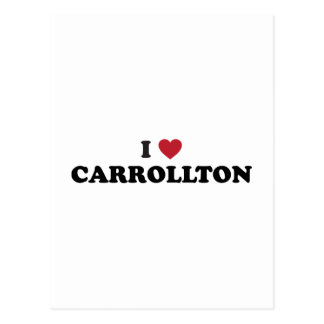 I Love Carrollton Texas Postcard