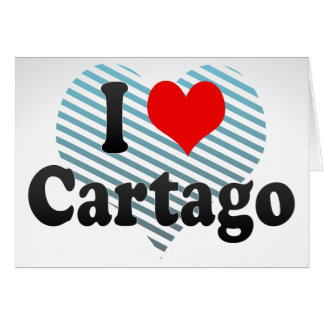 I Love Cartago, Colombia Greeting Cards