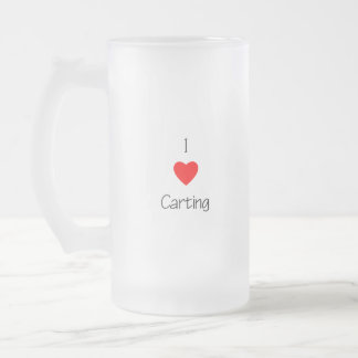 I Love Carting Frosted Glass Beer Mug