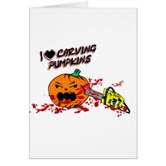 I Love Carving Pumpkins Card