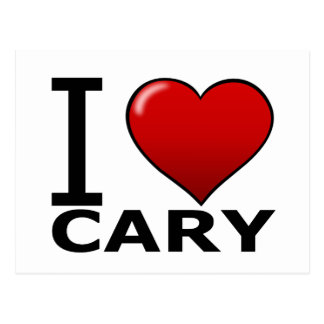 I LOVE CARY, NC - NORTH CAROLINA POSTCARD