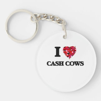 I love Cash Cows Single-Sided Round Acrylic Keychain