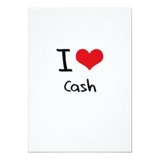 "I love Cash 5"" X 7"" Invitation Card"