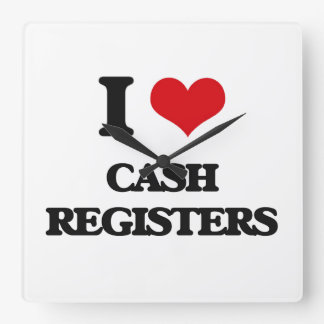 I love Cash Registers Square Wall Clock