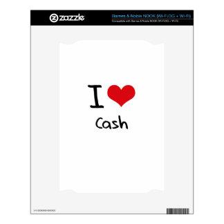 I love Cash Skin For The NOOK