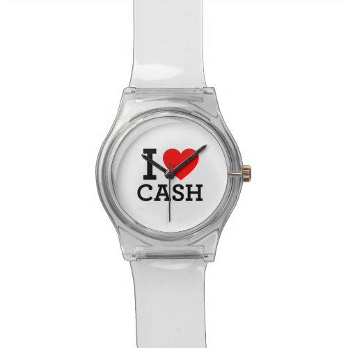 I Love Cash Watch