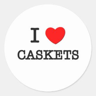 I Love Caskets Round Sticker