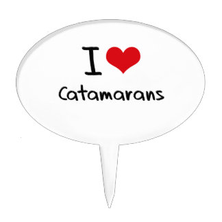 I love Catamarans Cake Topper