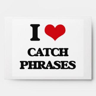 I love Catch Phrases Envelopes