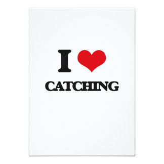 "I love Catching 5"" X 7"" Invitation Card"
