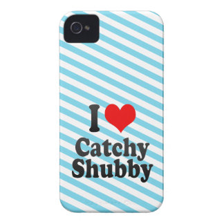 I love Catchy Shubby iPhone 4 Case