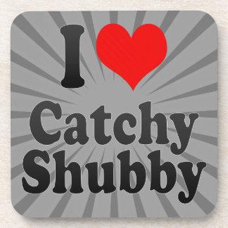 I love Catchy Shubby Coaster