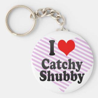 I love Catchy Shubby Keychain