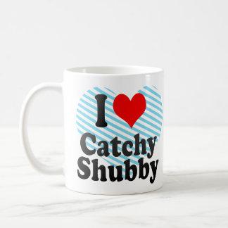 I love Catchy Shubby Classic White Coffee Mug