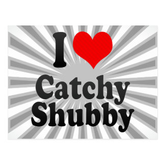 I love Catchy Shubby Post Cards
