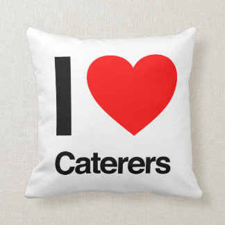 i love caterers pillow