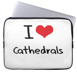 I love Cathedrals Laptop Sleeve