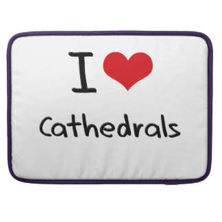 I love Cathedrals Sleeves For MacBooks
